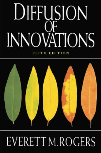 Diffusion of Innovations, 5th Edition: Everett M. Rogers, Everett Rogers