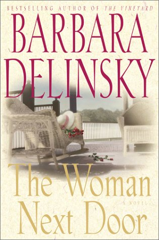 The Woman Next Door (0743222148) by Barbara Delinsky