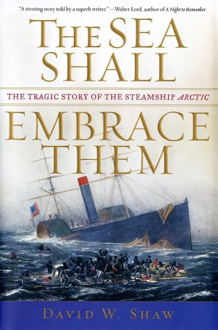 9780743222174: The Sea Shall Embrace Them: The Tragic Story of the Steamship Arctic