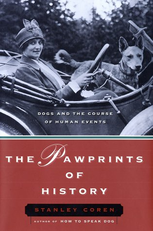 The Pawprints Of History : Dogs And The Course Of Human Events