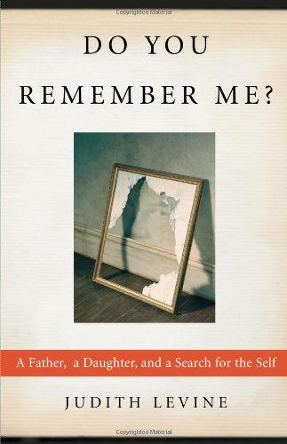 9780743222303: Do You Remember Me?: A Father, a Daughter, and a Search for the Self