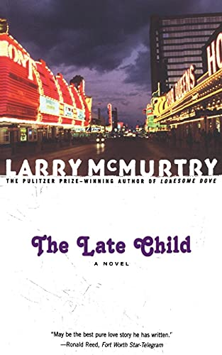 The Late Child: A Novel: McMurtry, Larry