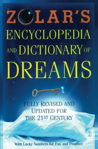 ZOLARS ENCYCLOPEDIA AND DICTIONARY OF DREAMS