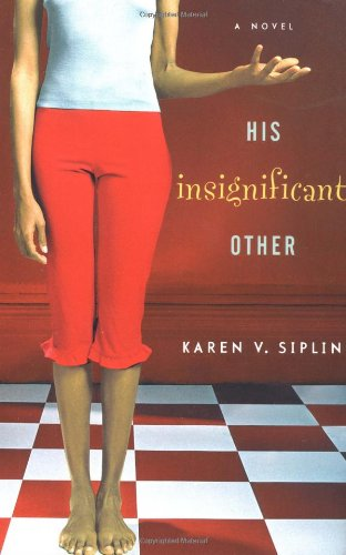 9780743222785: His Insignificant Other: A Novel