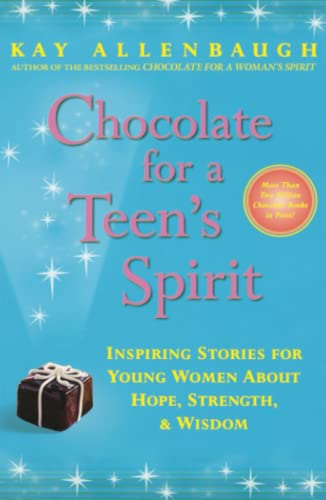 9780743222891: Chocolate for a Teen's Spirit: Inspiring Stories for Young Women About Hope, Strength, and Wisdom