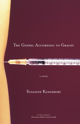 The Gospel According to Gracey: Kingsbury, Suzanne