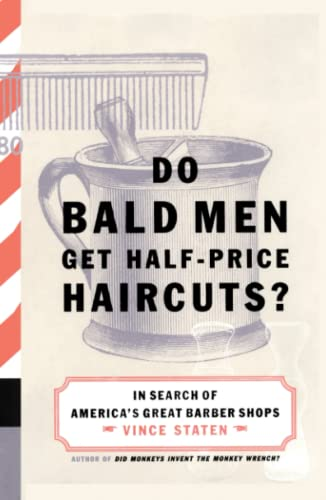 9780743223164: Do Bald Men Get Half-Price Haircuts?: In Search of America's Great Barbershops