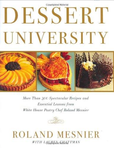 Dessert University: Mesnier, Roland