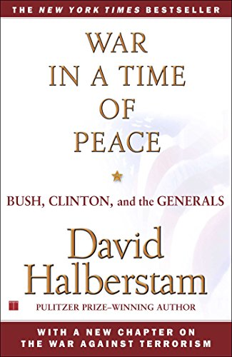 9780743223232: War in a Time of Peace: Bush, Clinton, and the Generals
