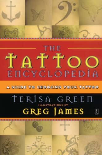 9780743223294: The Tattoo Encyclopedia: A Guide to Choosing Your Tattoo: A Guide to Choosing the Right Tattoo for You