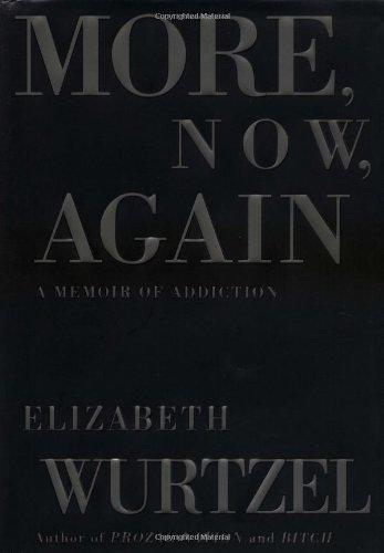 9780743223300: More, Now, Again: A Memoir of Addiction