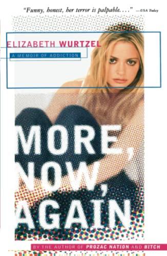 9780743223317: More, Now, Again: A Memoir of Addiction