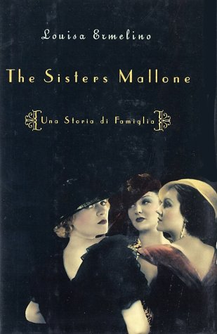The Sisters Mallone: Una Storia di Famiglia: Ermelino, Louisa