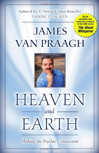 9780743223584: Heaven and Earth: Making the Psychic Connection