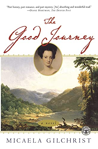 9780743223775: The Good Journey: A Novel