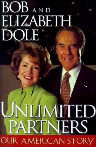 Unlimited Partners: Our American STory (0743223810) by Bob Dole; Elizabeth Dole; Richard Norton Smith