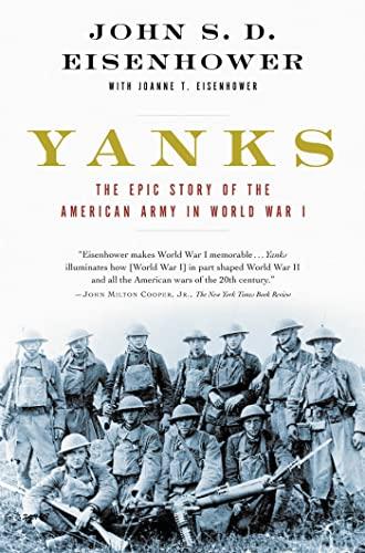 Yanks The Epic Story of the American: Eisenhower, John S.