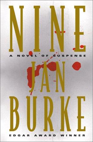 NINE: A Novel of Suspense (SIGNED): Burke, Jan