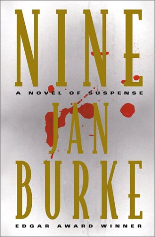 NINE: A Novel of Suspense (SIGNED): Burke, Jan