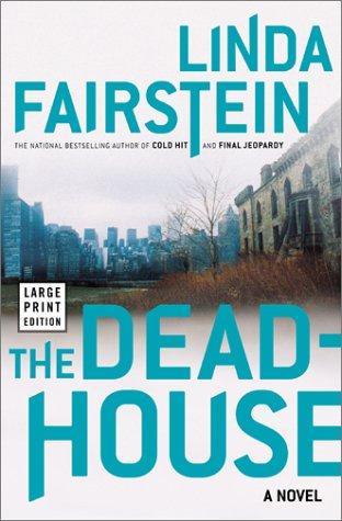 9780743224031: The Deadhouse (Alexandra Cooper Mysteries)