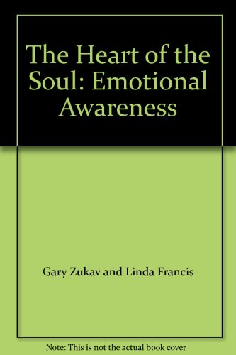 9780743224048: The Heart of the Soul: Emotional Awareness
