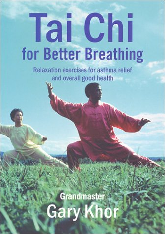 Tai Chi for Better Breathing (0743224140) by Khor, Gary