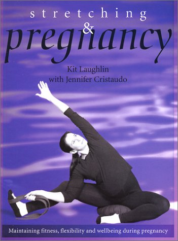 9780743224154: Stretching & Pregnancy
