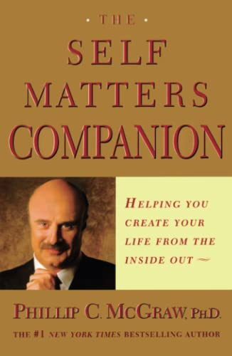 9780743224246: The Self Matters Companion: Helping You Create Your Life from the Inside Out