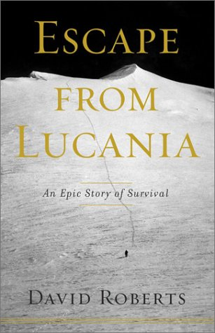 Escape from Lucania: An Epic Story of: Roberts, David