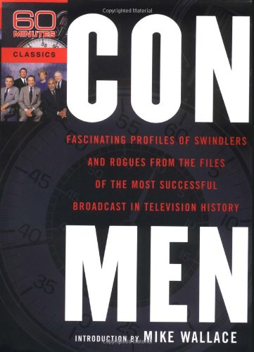 Con Men: Fascinating Profiles of Swindlers and: 60 Minutes
