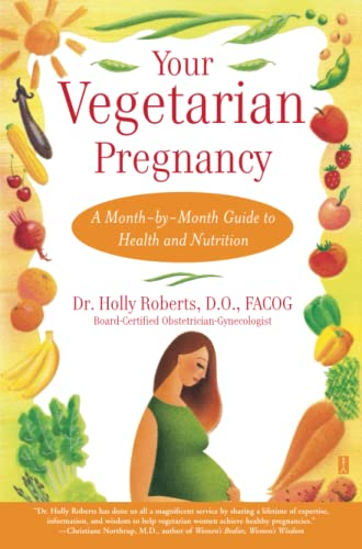 9780743224529: Your Vegetarian Pregnancy: A Month-by-Month Guide to Health and Nutrition (Fireside Books (Fireside))