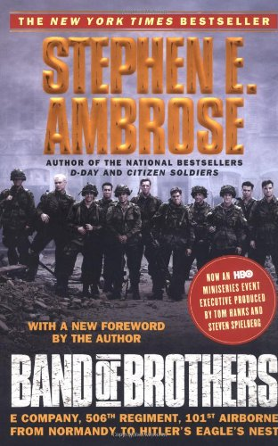 9780743224543: Band of Brothers Us Tie in: E Company, 506th Regiment, 101st Airborne : from Normandy to Hitler's Eagle's Nest