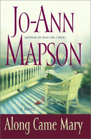 9780743224611: Along Came Mary: A Bad Girl Creek Novel