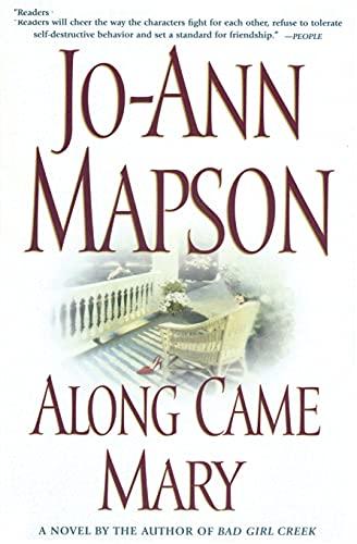 9780743224628: Along Came Mary: A Bad Girl Creek Novel