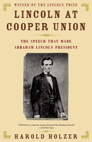 9780743224673: Lincoln at Cooper Union: The Speech That Made Abraham Lincoln President