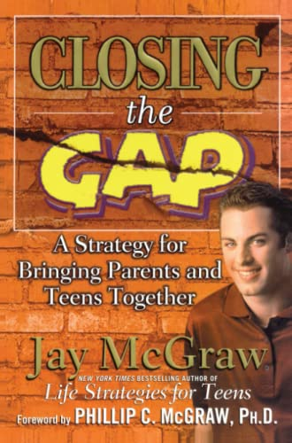 9780743224697: Closing the Gap: A Strategy for Bringing Parents and Teens Together