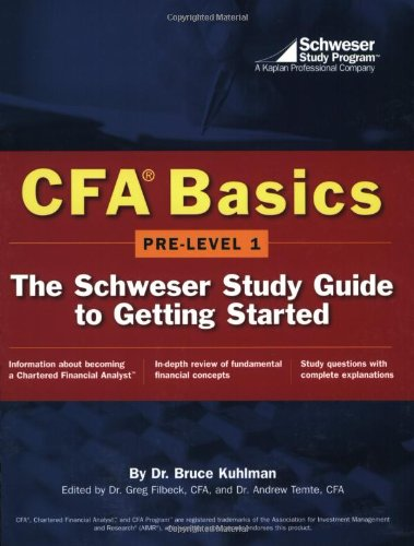9780743224727: CFA Basics: Pre-Level 1:The Schweser Study Guide to Getting Started
