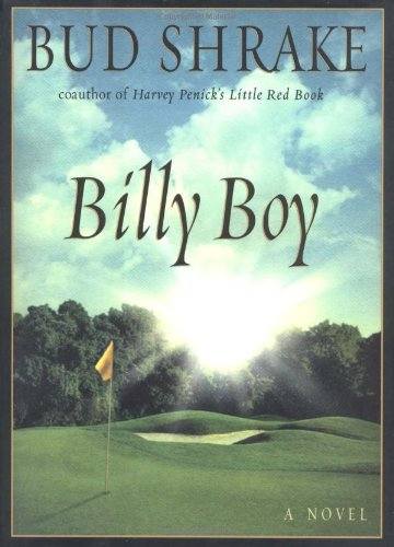 Billy Boy: A Novel: Shrake, Bud