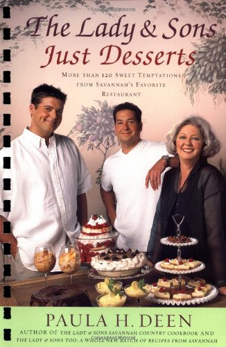 9780743224840: The Lady & Sons Just Desserts: More than 120 Sweet Temptations from Savannah's Favorite Restaurant