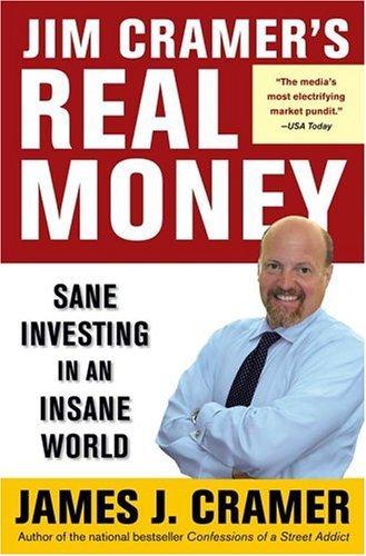 9780743224895: Jim Cramer's Real Money: Sane Investing in an Insane World
