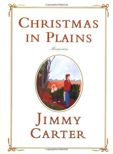 Christmas in Plains: Memories: Jimmy Carter; Amy