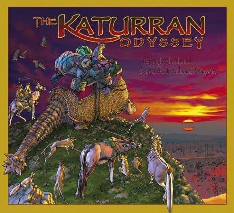 The Katurran Odyssey: Book: Whitlatch, Terryl;Wieger, David Michael