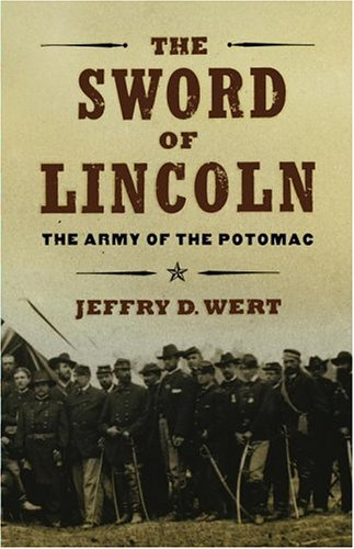 9780743225069: The Sword of Lincoln: The Army of the Potomac