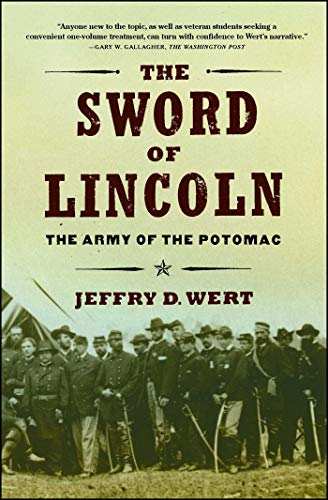 9780743225076: The Sword of Lincoln: The Army of the Potomac
