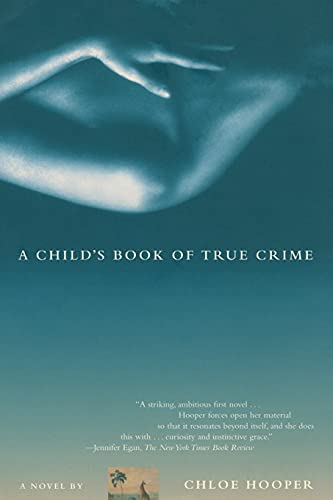 9780743225137: A Child's Book of True Crime: A Novel