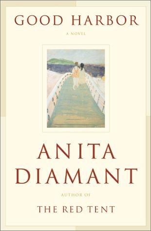 Good Harbor: A Novel: Diamant, Anita