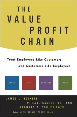 9780743225694: The Value Profit Chain: Treat Employees Like Customers and Customers Like Employees