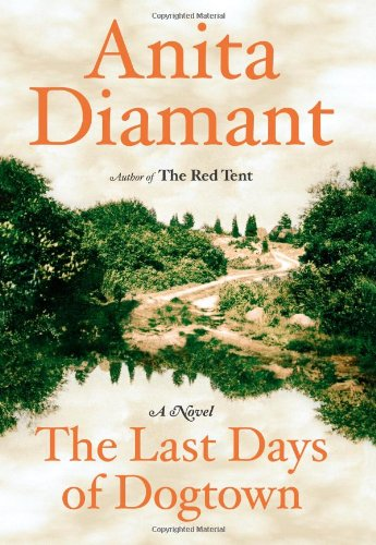 The Last Days of Dogtown: Diamant, Anita