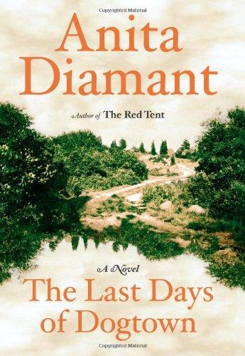 The Last Days of Dogtown: Diamant, Anita