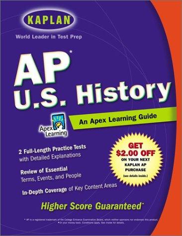 9780743225854: AP U.S. History: An Apex Learning Guide (Kaplan AP U.S. History)